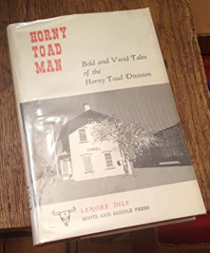 Horny Toad Man: Bold and Vivid Tales: Dils, Lenore