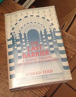 The Last Barrier: A Journey Through the: Feild, Reshad