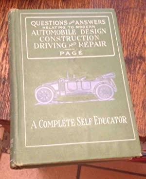 Questions and Answers Relating to Modern Automobile: Page, Victor W.