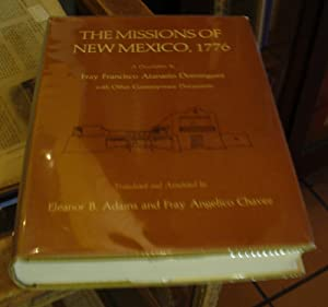 The Missions of New Mexico, 1776: A: Adams, Eleanor B.