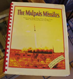 The Malpais Missiles: Memories of White Sands Proving Ground, Red Canyon Range Camp, Oscura Range ...