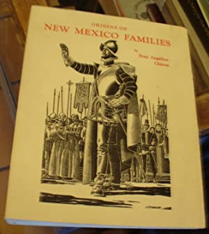 Origins of New Mexico Families in the: Chavez, Fray Angelico