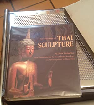 The Heritage of Thai Sculpture: Boisselier, Jean w/Beurdeley,
