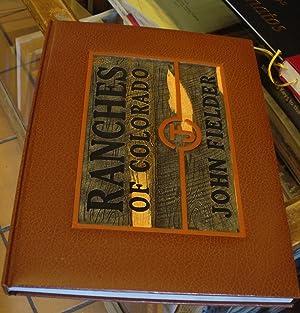 Ranches of Colorado: Fielder, John &