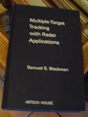Multiple-Target Tracking with Radar Applications: Blackman, Samuel S.