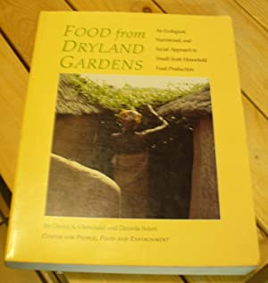 Food from Dryland Gardens: An Ecological, Nutritional,: Cleveland, David A.