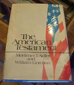 The American Testament: Adler, Mortimer J.