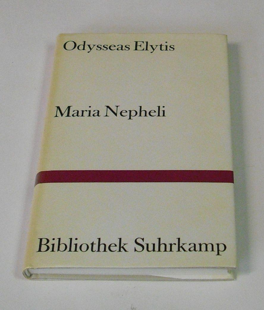 Maria Nepheli. Ein szenisches Gedicht. Aus dem: Elytis, Odysseas.