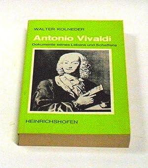 Antonio Vivaldi. Dokumente seines Lebens und Schaffens.: Kolneder, Walter.