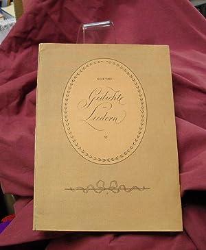 Gedichte in Liedern seiner Zeitgenossen und im: Goethe. (Johann Wolfgang