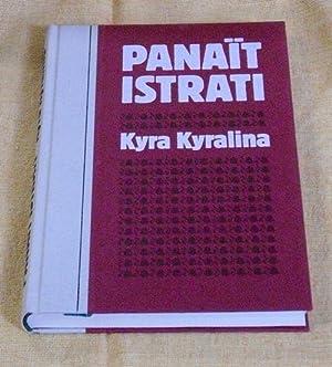 Kyra Kyralina. Aus dem Französischen von Elisabeth: Istrati, Panait.