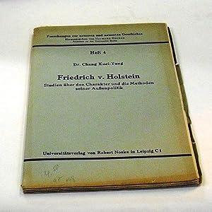 Friedrich v. Holstein. Studien über den Charakter: Kuei-Yung, Chang.