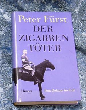 Der Zigarrentöter. Don Quixote im Exil. Aus: Fürst, Peter.