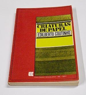 Criaturas de Papel. Temas de Literatura &: Coutinho, Edilberto.