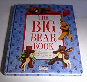 The Big Bear Book. Teddy Bear Stories: McKellar, Shona.