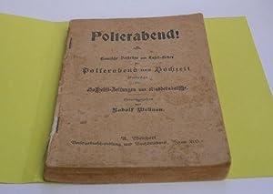 Polterabend! Komische Vorträge und Tafel-Lieder für Polterabend: Wellnau, Rudolf.