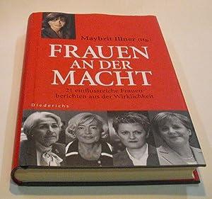 Frauen an der Macht. 21 einflussreiche Frauen: Illner, Maybritt. (Herausgeberin).