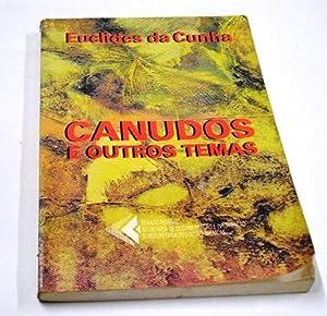 Canudos e outros temas. Edicao comemorativa dos: Cunha, Euclides da.