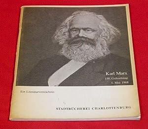 Karl Marx. 1818-1968. (150. Geburtstag 5. Mai: Ernemann, Rudolf.