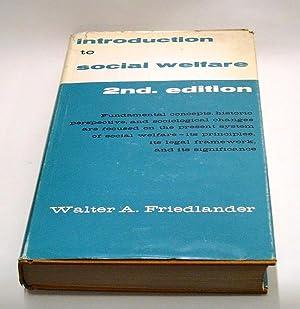 "Introduction to Social Welfare. >""Fundamental concepts, historic: Friedlander, Walter A."