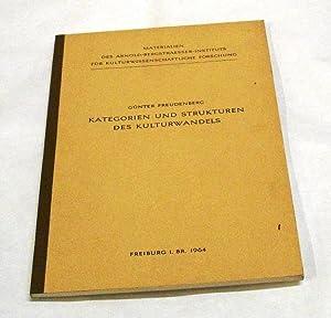 Kategorien und Strukturen des Kulturwandels. - Materialien des Arnold-Bergstraesser-Instituts f&...