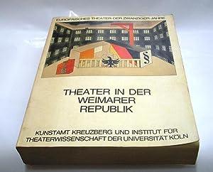 Theater in der Weimarer Republik. (Europäisches Theater