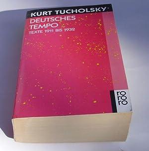 Deutsches Tempo. Texte 1911 bis 1932. Herausgegeben: Tucholsky, Kurt.