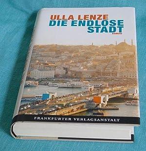 Die endlose Stadt. Roman. >Die ProtagonistInnen heißen: Lenze, Ulla.