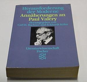 Herausforderung der Moderne. Annäherungen an Paul Valéry.: Buchner, Carl H.