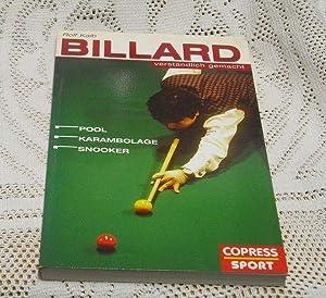 Billard verständlich gemacht. Pool, Karambolage, Snooker.: Kalb, Rolf.