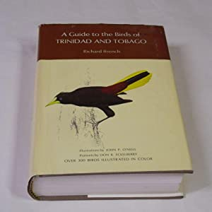 A Guide to the Birds of Trinidad: French, Richard.