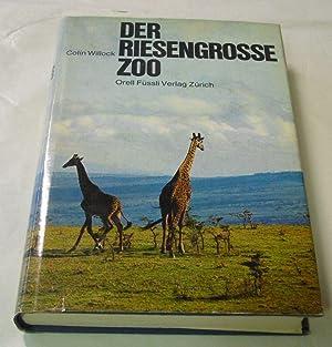 Der riesengrosse Zoo. Die Nationalparks von Uganda.: Willock, Colin.