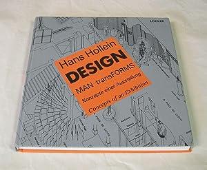 Design. MAN transForms. Konzepte einer Ausstellung. Concepts: Hollein, Hans.