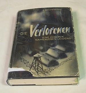 Die Verlorenen. Eine Chronik namenlosen Leidens. Erster: Solonewitsch, Iwan.