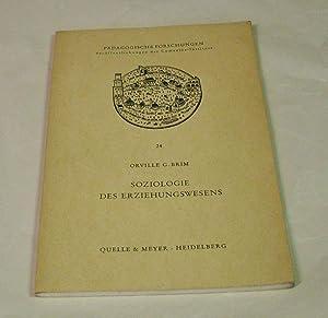 Soziologie des Erziehungswesens. Übersetzt von Peter Martin: Brim, Orville G.