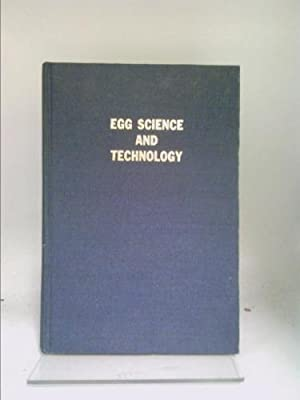 Egg Science and Technology: William J. Stadelman;