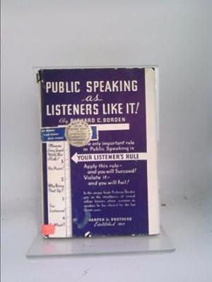 Public Speaking As Listeners Like It!: Richard C. Borden