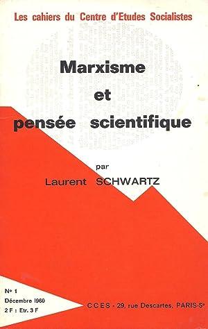 Marxisme et pensée scientifique: Schwartz, Laurent