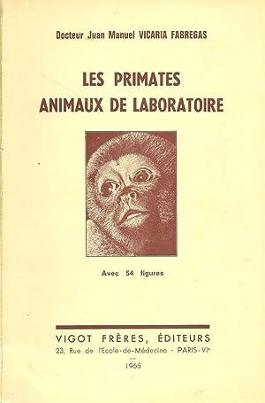 Les primates, animaux de laboratoire: Fabregas, Juan Manuel