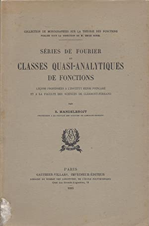 Séries de Fourier et classes Quasi-Analytiques de: Mandelbrojt, S.