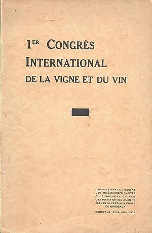 1er Congrès International de la Vigne et du Vin - Congrès International du Vin et du ...