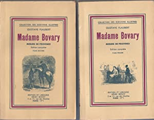 Madame Bovary, moeurs de province - Edition: Flaubert, Gustave