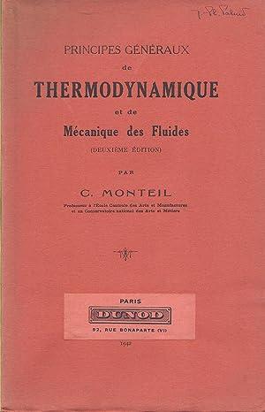 Principes généraux de thermodynamique et de mécanique: C. Monteil