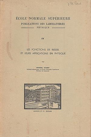 Les fonctions de Bessel et leurs applications: Goudet, Georges