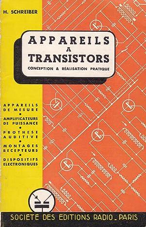 Appareils à transistors : conception & réalisation: Schreiber, H.