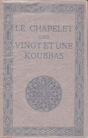 Le chapelet des vingt et une koubbas: Maraval-Berthoin, A.