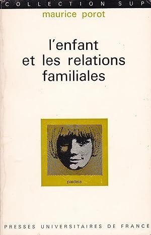 L'enfant et les relations familiales: Porot, Maurice