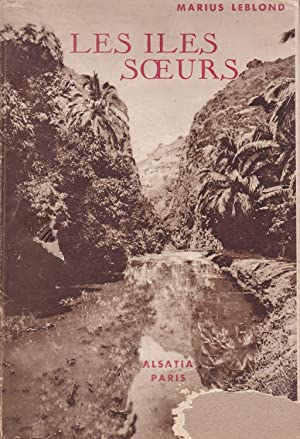 Les iles soeurs ou le paradis retrouvé: Leblond, Marius