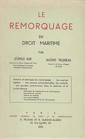 Le remorquage en droit maritime: Dor, Léopold /