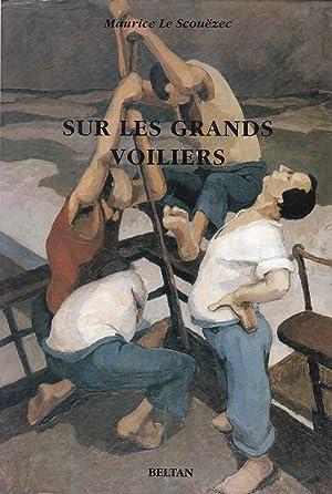 Sur les grands voiliers - L'oeuvre écrite: Scouëzec, Maurice le